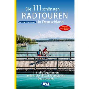Die 111 schönsten Radtouren in Deutschland BVA