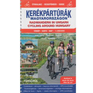 Cycling around Hungary : 100 tours