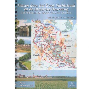 Fietsgids Fietsen door het Gooi en de Utrechtse Heuvelrug (Fietsroute Rond Oud Holland - deel 3)