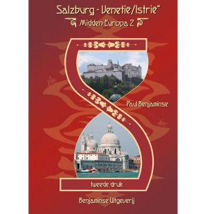 A - Midden-Europaroute deel 2: Salzburg - Venetië/ Istrië